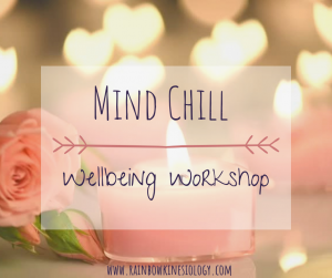 mind chill well-being workshop